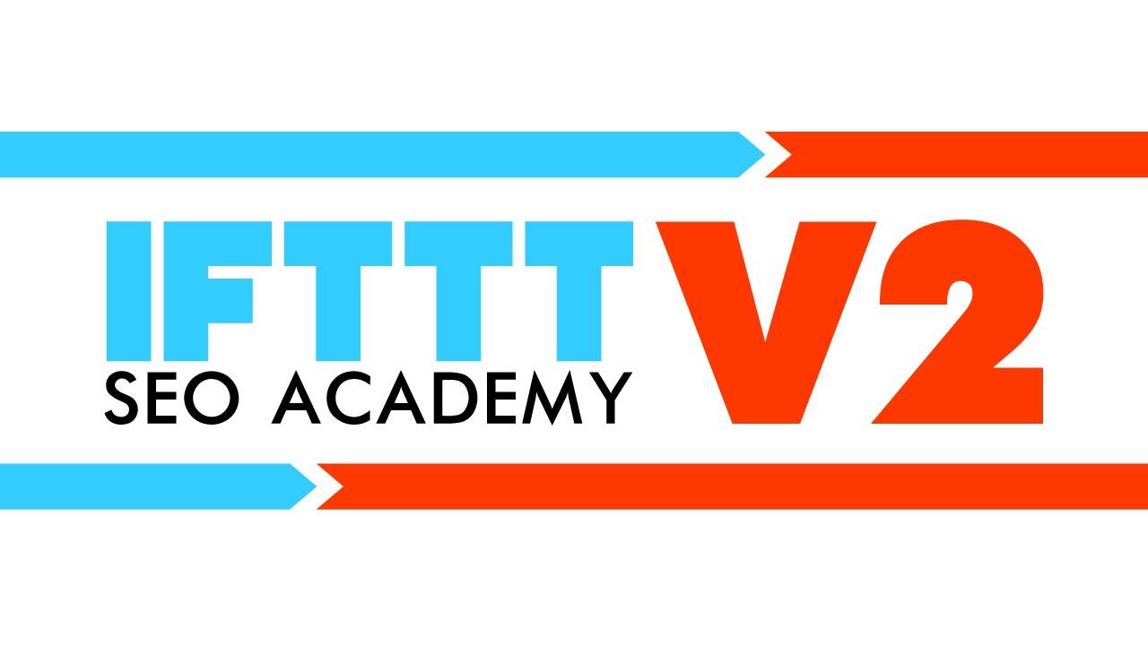 Bradley Bennner – IFTTT SEO Academy 2.0