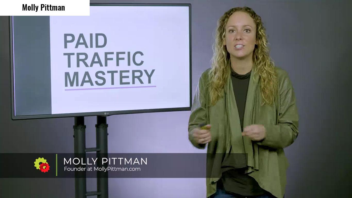 Molly Pittman – Paid Traffic Mastery 2019