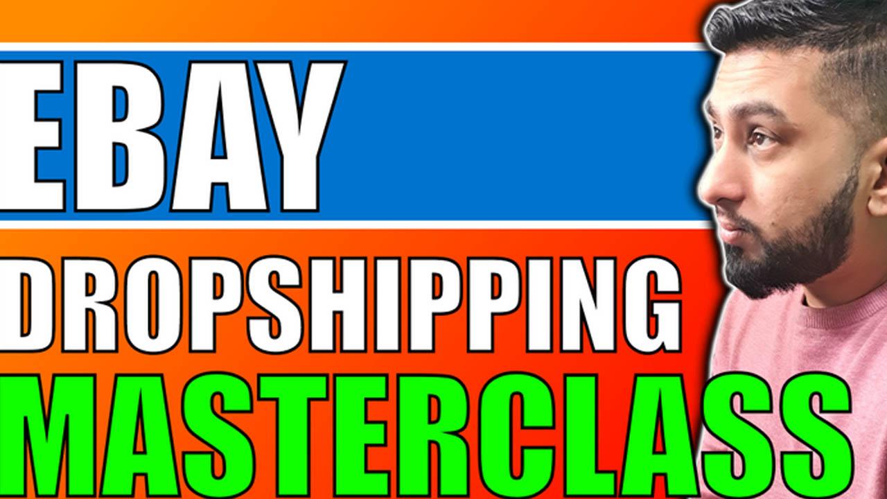 Sarwar Uddin – Ebay Dropshipping Masterclass