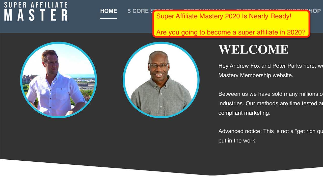 Peter Parks & Andrew Fox (SuperAffiliateMaster) – The Ultimate Super Affiliate Mastery 2020