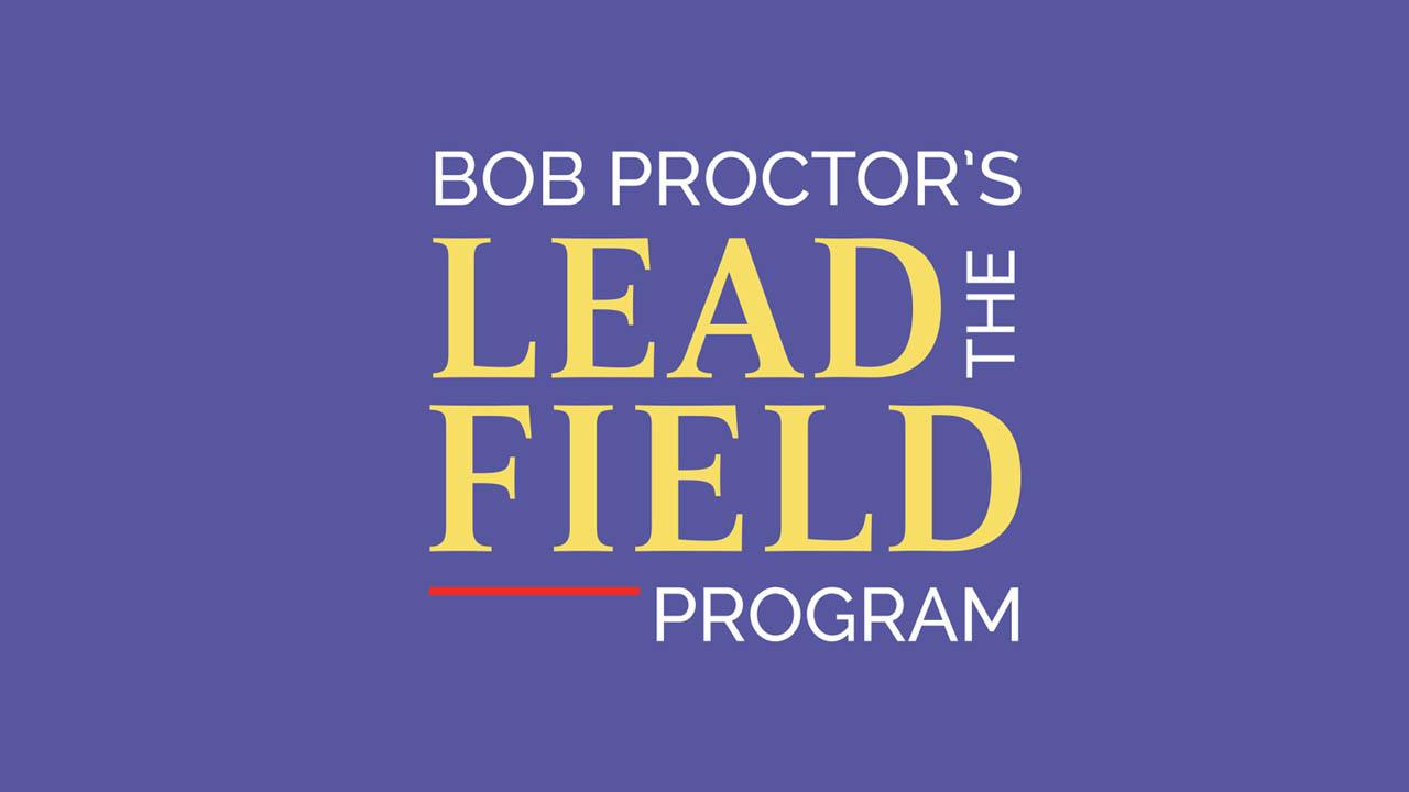 Bob Proctor – The New Lead the Field Coaching Program