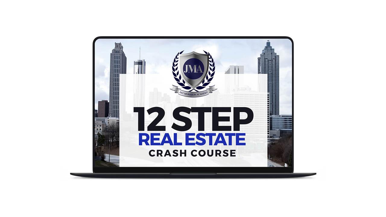 Jay Morrison – 12 Step Real Estate Crash