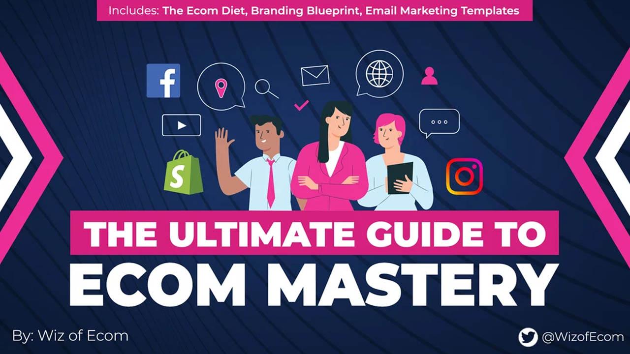 The eCom Mastery Bundle – The Ultimate Guide to Ecom Mastery