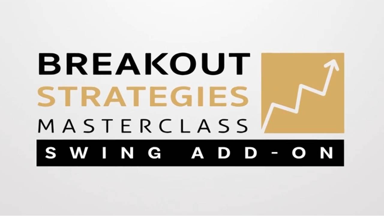 Better System Trader – Breakout Strategies Masterclass – Swing Strategies