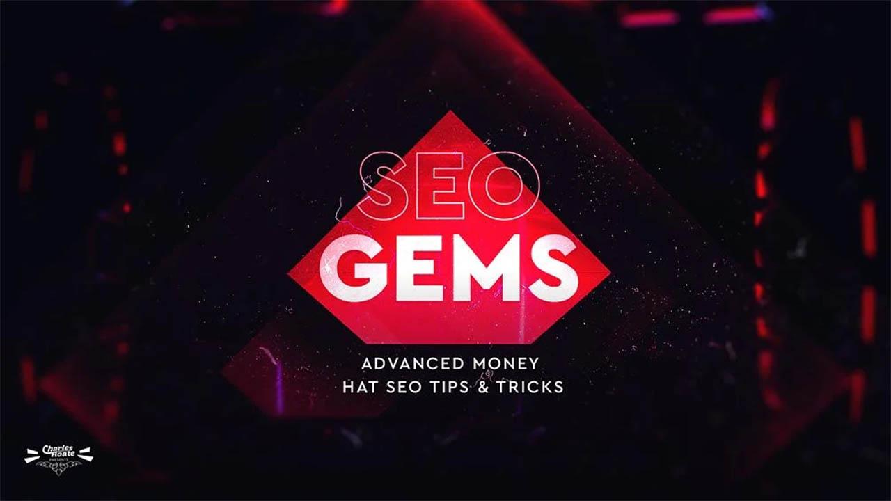 Charles Floate – SEO Gems- Advanced Money Hat SEO 2021
