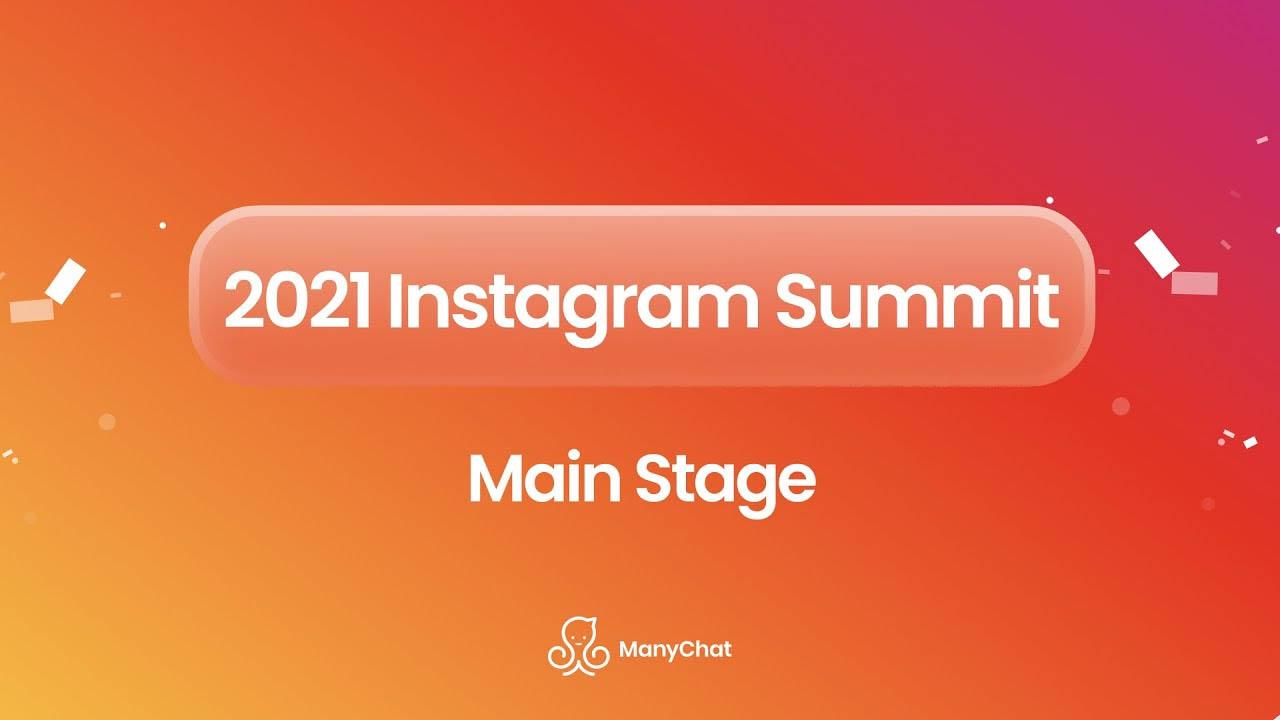 ManyChat – IG Summit 2021