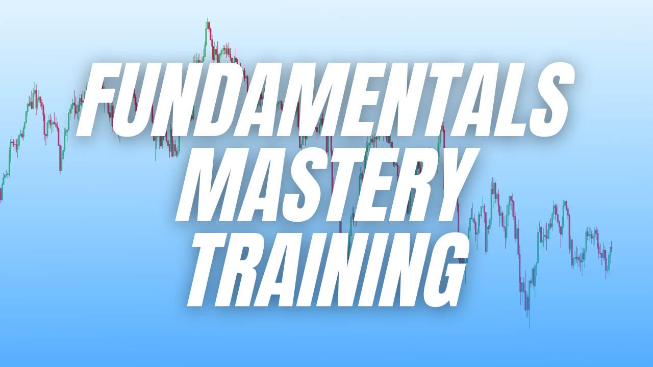 Macro FX – Fundamentals Mastery Training